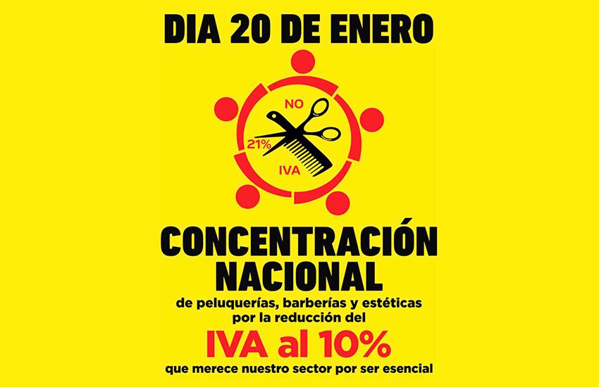 CONCENTRACION NACIONAL DÍA 20 ENERO POR LA BAJADA DEL IVA A LA IMAGEN PERSONAL