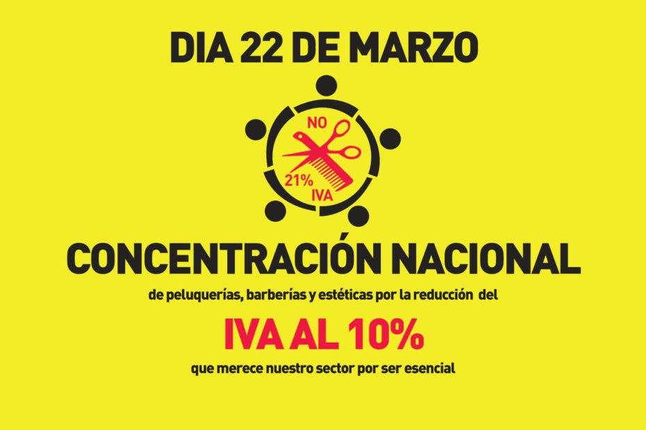 CONCENTRACION NACIONAL DÍA 22 MARZO POR LA BAJADA DEL IVA A LA IMAGEN PERSONAL